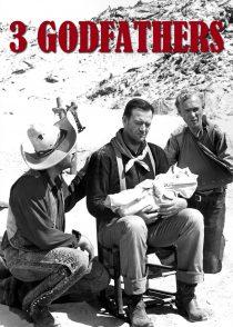 سه پدر خوانده –  Three Godfathers 1948