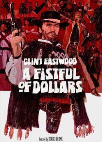 به خاطر یک مشت دلار – A Fistful Of Dollars 1964