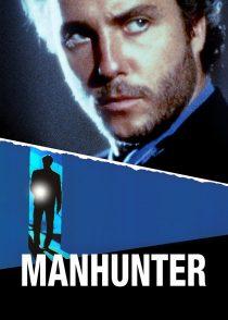 شکارچی انسان – Manhunter 1986