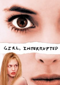 دختر ، از هم گسیخته – Girl, Interrupted 1999