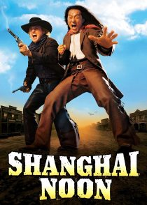 ظهر شانگهای – Shanghai Noon 2000