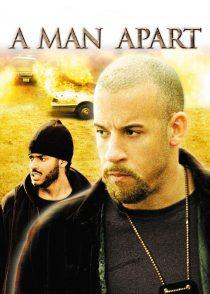 سرنوشت یک مرد – A Man Apart 2003