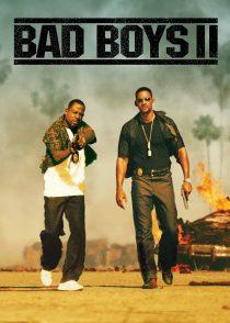 پسران بد 2 – Bad Boys II 2003