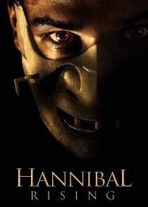 خیزش هانیبال – Hannibal Rising 2007