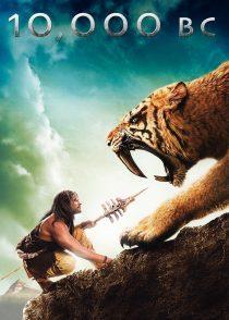 ده هزار سال قبل از میلاد – 10,000BC 2008