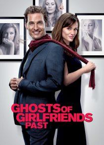ارواح دوست دخترهای سابق – Ghosts Of Girlfriends Past 2009