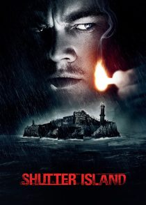 جزیره شاتر – Shutter Island 2010