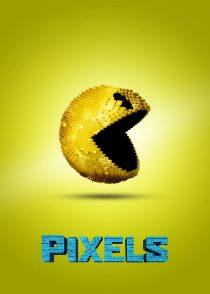 پیکسل ها – Pixels 2015