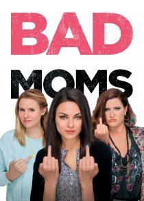 مادرهای بد – Bad Moms 2016