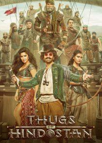قاتلان هندوستان – Thugs Of Hindostan 2018