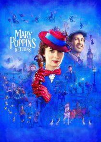 بازگشت مری پاپینز – Mary Poppins Returns 2018