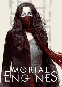 موتورهای فانی – Mortal Engines 2018