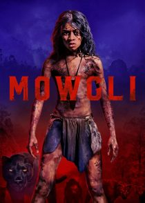 موگلی : افسانه جنگل – Mowgli : Legend Of The Jungle 2018
