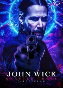 جان ویک : قسمت سوم – John Wick : Chapter 3 – Parabellum 2019