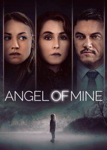 فرشته ی من – Angel Of Mine 2019