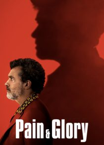 درد و شکوه – Pain And Glory 2019