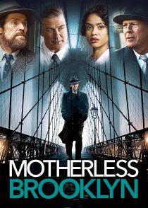 بروکلین بی مادر – Motherless Brooklyn 2019