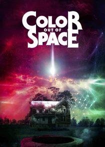رنگی از دنیای ناشناخته – Color Out Of Space 2019