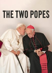 دو پاپ – The Two Popes 2019