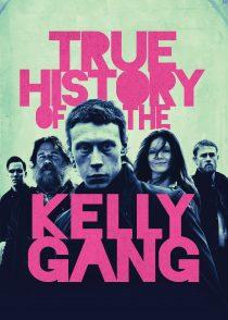 سرگذشت حقیقی دار و دسته کلی – True History Of The Kelly Gang 2019