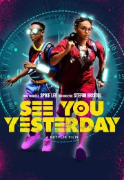 دیروز می بینمت – See You Yesterday 2019