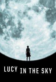 لوسی در آسمان – Lucy In The Sky 2019