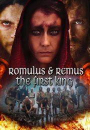 رمولوس و رموس : اولین پادشاه – Romulus & Remus : The First King 2019