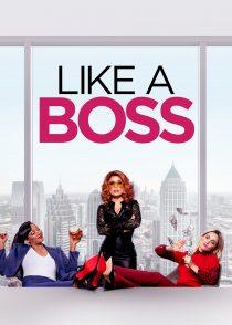 مثل یک رئیس – Like A Boss 2020