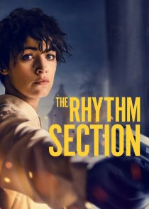 بخش ریتم – The Rhythm Section 2020