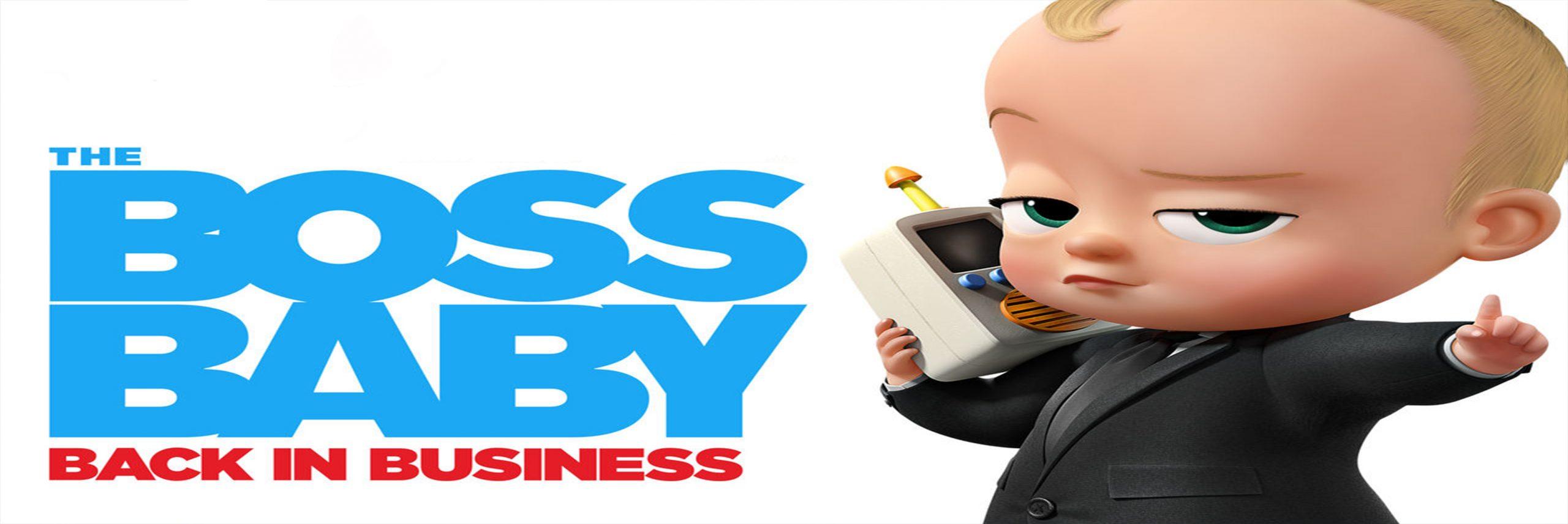 بچه رئیس : بازگشت به کار – The Boss Baby : Back In Business