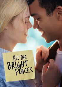 جایی که عاشق بودیم – All The Bright Places 2020