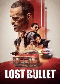 گلوله گمشده – Lost Bullet 2020