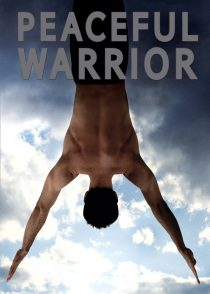 جنگجوی صلح طلب – Peaceful Warrior 2006