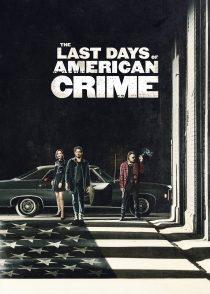 آخرین روزهای جنایت آمریکایی – The Last Days Of American Crime 2020