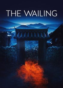 شیون – The Wailing 2016