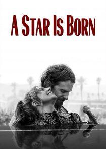 ستارهای متولد میشود – A Star Is Born 2018