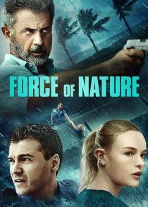 قدرت طبیعت – Force Of Nature 2020