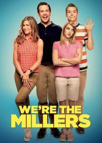 ما میلرها هستیم – We're The Millers 2013