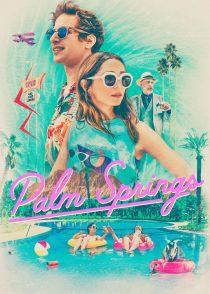 پالم اسپرینگز – Palm Springs 2020