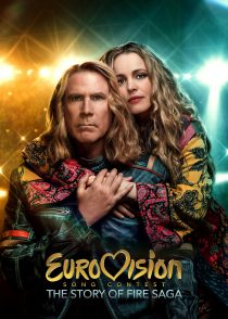 مسابقه آواز یوروویژن : داستان حماسه آتش – Eurovision Song Contest : The Story Of Fire Saga 2020