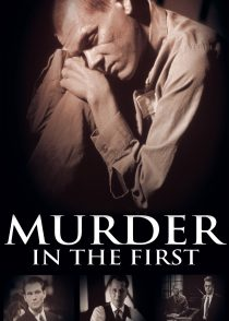 قتل عمد – Murder In The First 1995