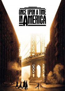 روزی روزگاری در آمریکا – Once Upon A Time In America 1984