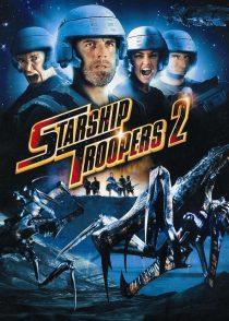 سربازان کشتی فضایی 2 : قهرمان فدراسیون – Starship Troopers 2 : Hero Of The Federation 2004