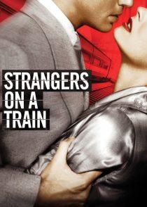 بیگانگان در ترن – Strangers On A Train 1951