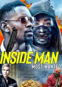 نفوذی : تحت تعقیب – Inside Man : Most Wanted 2019