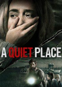 یک مکان ساکت – A Quiet Place 2018