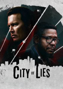 شهر دروغ – City Of Lies 2018