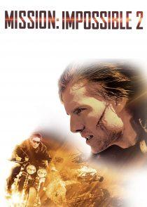 ماموریت : غیرممکن 2 – Mission : Impossible II 2000