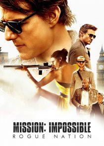 ماموریت : غیرممکن – ملت یاغی – Mission : Impossible – Rogue Nation 2015