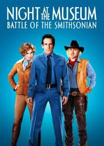 شب در موزه : نبرد اسمیتسونین – Night At The Museum : Battle Of The Smithsonian 2009